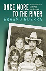 Once More to the River: Family Snapshots of Growing Up, Getting Out and Going Back