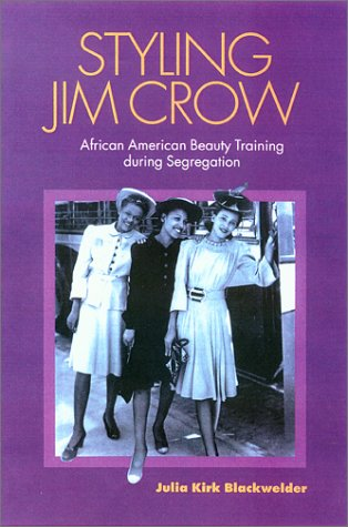 Search : Styling Jim Crow: African American Beauty Training during Segregation