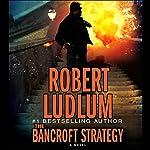 The Bancroft Strategy | Robert Ludlum