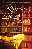 Rhyming Life and Death by Amos Oz front cover