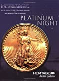 HNAI ANA Baltimore Platinum Night Auction Catalog #1114, Heritage Numismatic Auction, Inc., 1599672774
