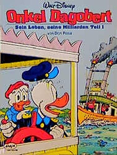Disney  Onkel Dagobert  Onkel Dagobert Bd.1 Sein Leben Seine Milliarden