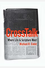 Cross Talk: Where Life and Scripture Meet Kindle Edition