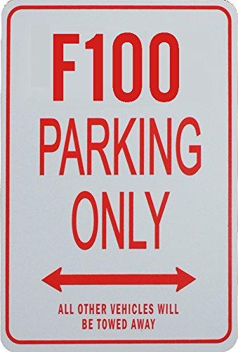 F100 Parkplatz nur Zeichen FORD