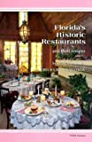 Florida's Historic Restaurants and Their Recipes, Dawn O'Brien and Rebecca R. Matkov, 0895871203