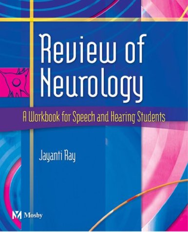 Review of Neurology -- A Workbook for Speech and Hearing Students with CD-ROM