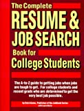 The Complete Resume and Job Search Book for College Students, Bob Adams and Laura Morin, 1558501886