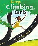 Keep Climbing, Girls