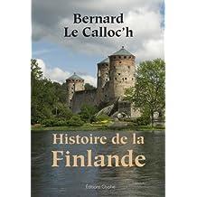 Histoire de la Finlande (French Edition)