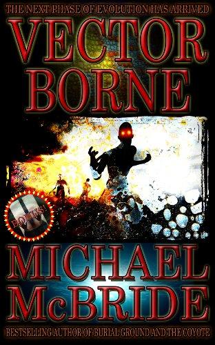 Vector Borne: A Novel by [McBride, Michael]