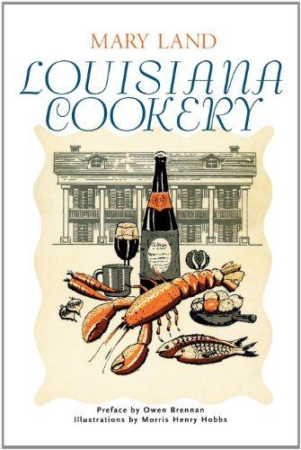 Louisiana Cookery by Mary Land