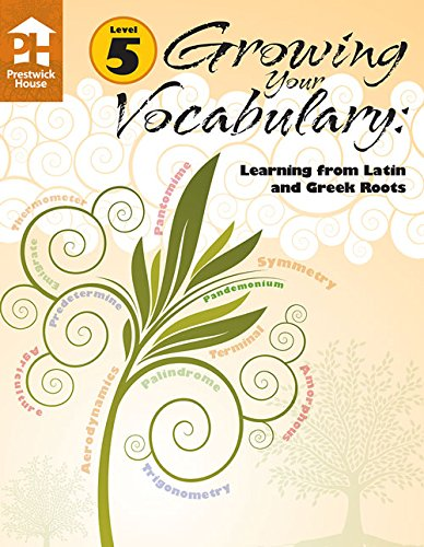 Download Growing Your Vocabulary: Learning from Latin and Greek Roots Level 5 ebook