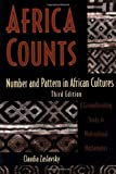 Africa Counts: Number and Pattern in African Culture: 3rd (Third) edition