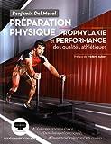 Préparation physique : Prophylaxie et performance des qualités athlétiques