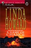 A Game of Chance, Linda Howard, 0373270917