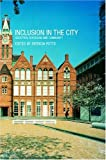Inclusion in the City : Selection, Schooling and Community, , 0415268044