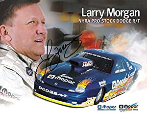 LARRY MORGAN (NHRA PRO STOCK DODGE R/T) Signed 11 x 8.5 Color Promo - Autographed Sports Photos by Sports Memorabilia