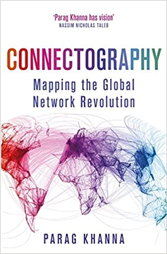 Book Connectography: Mapping the Global Network Revolution