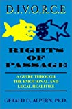 Divorce Rights of Passage, Gerald D. Alpern, 1587410281