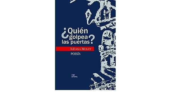 Amazon.com: ¿Quién golpea las puertas? (Luz) (Spanish Edition) eBook: Ileana Mulet, Joyce Hidalgo-Gato: Kindle Store