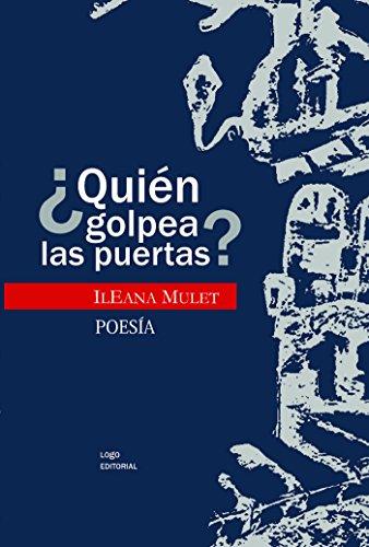 ¿Quién golpea las puertas? (Luz) (Spanish Edition) by [Ileana