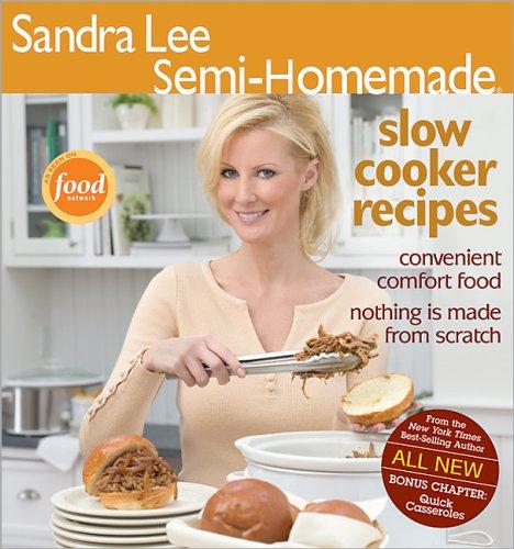 Semi-Homemade Slow Cooker Recipes (Sandra Lee Semi-homemade) ()