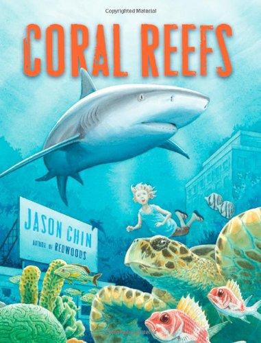 Coral Reefs: A Journey Through an Aquatic World Full of Wonder ()