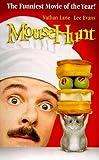Mouse Hunt [VHS]