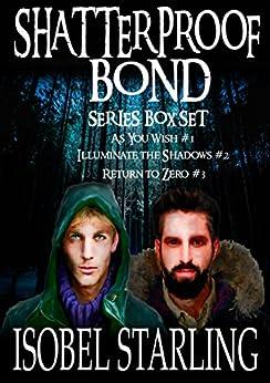 SHATTERPROOF BOND Series Boxset by [Starling, isobel]