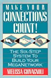 Make Your Connections Count!, Melissa Giovagnoli, 079311151X