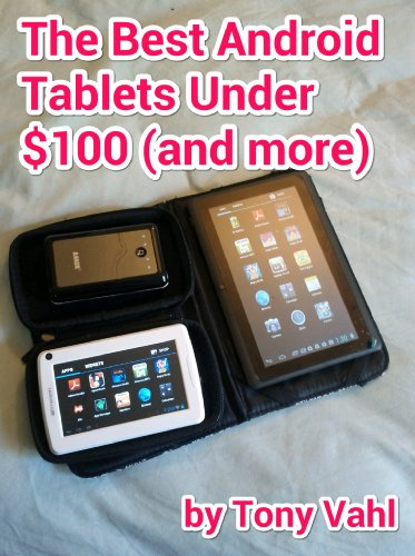 The Best Android Tablets Under $100 (and more) (Budget Android Devices)