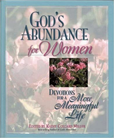 God's Abundance for Women: Devotions for a More Meaningful Life
