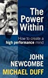 img - for The Power Within: How To Create A High Performance Mind book / textbook / text book