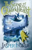 Front cover for the book The Song of the Quarkbeast by Jasper Fforde