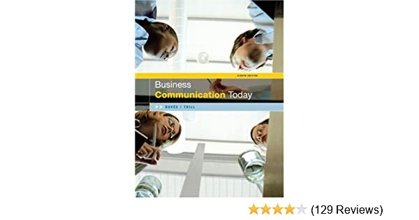 business communication today 8th edition 9780131478459 business