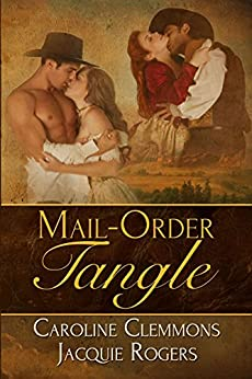 Mail Order Tangle by [Clemmons, Caroline, Jacquie Rogers]