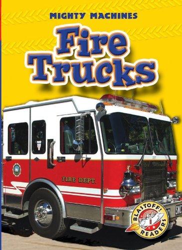 Fire Trucks (Paperback)(Blastoff! Readers: Mighty Machines) (Mighty Machines: Blastoff Readers, Level 1) pdf epub