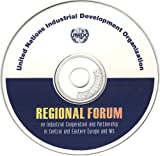 Regional forum on industrial cooperation and partnership in central and eastern Europe and NIS, United Nations Industrial Development Organization, 9211064406