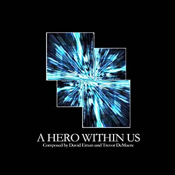 A Hero Within Us By David Eman Amp Trevor Demaere On Amazon