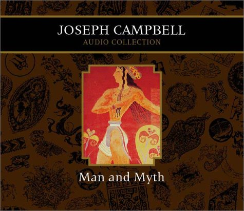 Man and Myth Joseph Campbell Audio Collection by Highbridge Audio