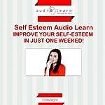 Self Esteem AudioLearn | Chris Right