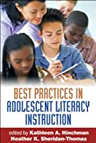 img - for Best Practices in Adolescent Literacy Instruction, First Edition (Solving Problems in the Teaching of Literacy) book / textbook / text book