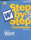 Microsoft Word Version 2002 Step by Step Courseware Core Skills, Microsoft Official Academic Course Staff, 0470069422