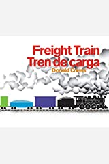 Freight Train/Tren de carga Board Book: Bilingual Spanish-English Board book