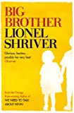 Front cover for the book Big Brother by Lionel Shriver
