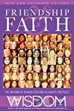 img - for Friendship and Faith, Second Edition: The WISDOM of women creating alliances for peace book / textbook / text book