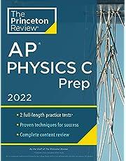 Princeton Review AP Physics C Prep, 2022: Practice Tests + Complete Content Review + Strategies & Techniques (College Test Preparation): Practice ... Content Review + Strategies & Techniques
