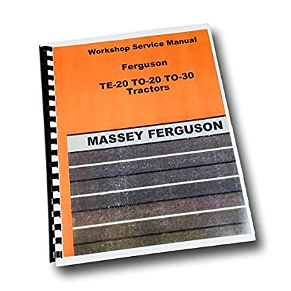 Amazon.com: Harry Massey Ferguson To-30 To-20 Te-20 Tractor ...
