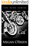 Cal (The Ride Series Book 5)