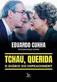 Tchau, querida: o diário do impeachment